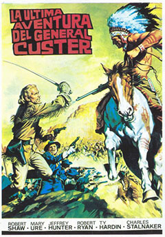 Cartel La Última Aventura Del General Custer